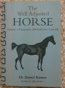 The Well Adjusted Horse Book Plus The DVD Set. Ltd. Special. $49